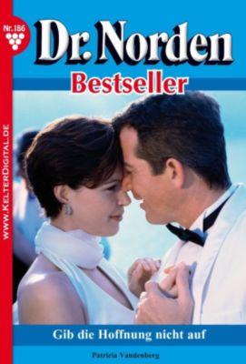 Dr. Norden Bestseller: Dr. Norden Bestseller 186 - Arztroman, Patricia Vandenberg