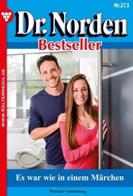 Dr. Norden Bestseller: Dr. Norden Bestseller 273 – Arztroman, Patricia Vandenberg