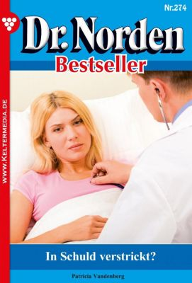 Dr. Norden Bestseller: Dr. Norden Bestseller 274 – Arztroman, Patricia Vandenberg