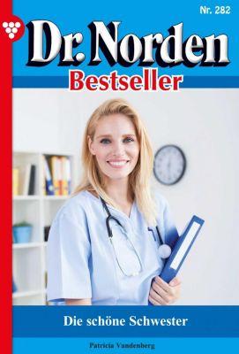 Dr. Norden Bestseller: Dr. Norden Bestseller 282 – Arztroman, Patricia Vandenberg