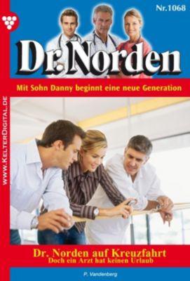 Dr. Norden: Dr. Norden 1068 - Arztroman, Patricia Vandenberg