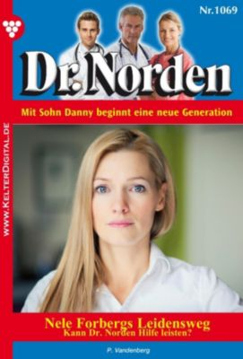 Dr. Norden: Dr. Norden 1069 - Arztroman, Patricia Vandenberg