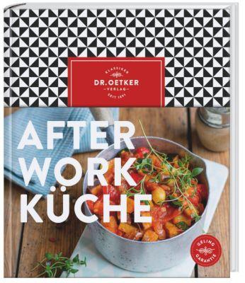 Dr. Oetker After-Work-Küche - Dr. Oetker  