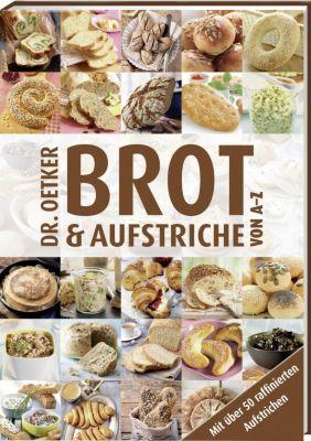 Dr. Oetker Brot & Aufstriche von A-Z - Oetker  