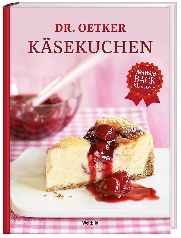 Dr Oetker Kasekuchen Buch Als Weltbild Ausgabe Bestellen