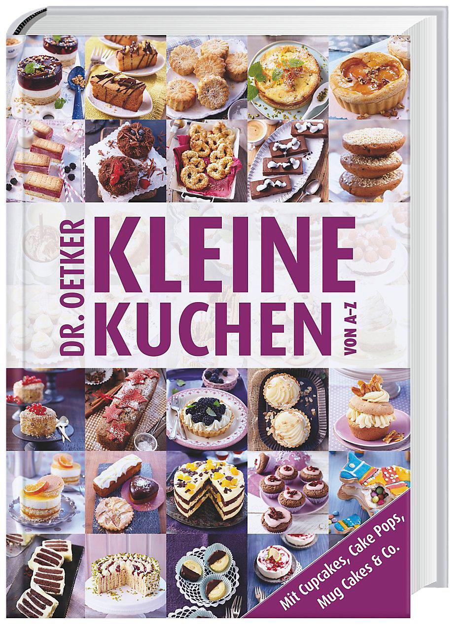 Dr Oetker Kleine Kuchen Von A Z Buch Portofrei Bei Weltbild De