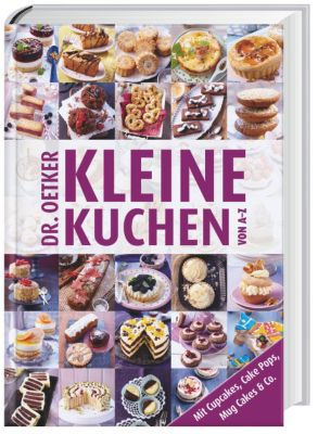 dr oetker kleine kuchen von a z buch bei bestellen. Black Bedroom Furniture Sets. Home Design Ideas