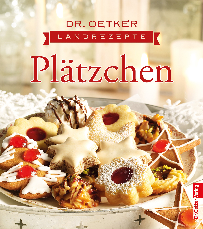 Weihnachtsplätzchen Backen Dr Oetker.Dr Oetker Landrezepte Plätzchen Buch Bei Weltbild De Bestellen
