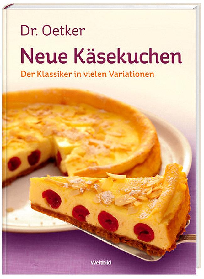 Dr Oetker Neue Kasekuchen Buch Als Weltbild Ausgabe Bestellen