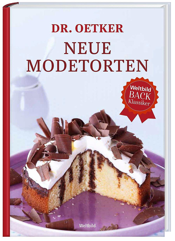 Dr Oetker Neue Modetorten Buch Als Weltbild Ausgabe Bestellen