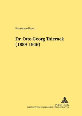 Dr. Otto Georg Thierack. (1889-1946), Konstanze Braun