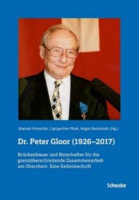 Dr. Peter Gloor (1926-2017)