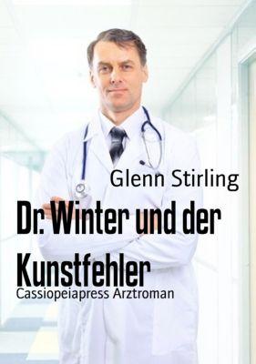 Dr. Winter und der Kunstfehler, Glenn Stirling