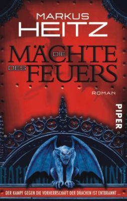 Drachen Trilogie Band 1: Die Mächte des Feuers, Markus Heitz
