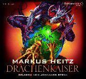 Drachen Trilogie Band 2: Drachenkaiser (6 Audio-CDs) - Markus Heitz pdf epub