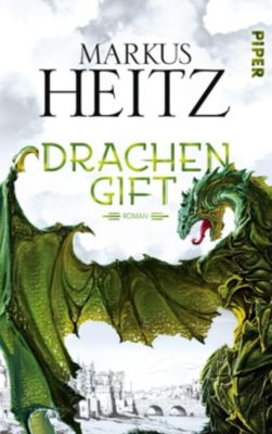 Drachen Trilogie Band 3: Drachengift, Markus Heitz
