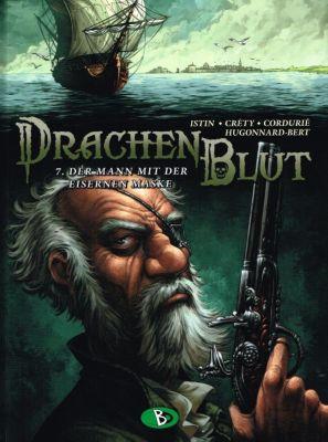 Drachenblut - Der Mann mit der eisernen Maske - Jean-Luc Istin |