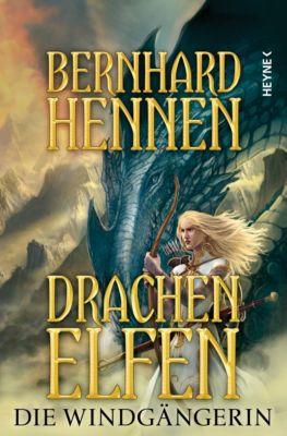 Drachenelfen Band 2: Die Windgängerin, Bernhard Hennen
