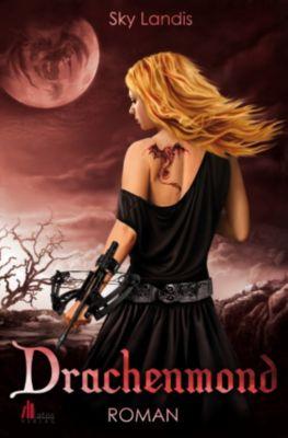 Drachenmond: Fantasy Romance, Sky Landis