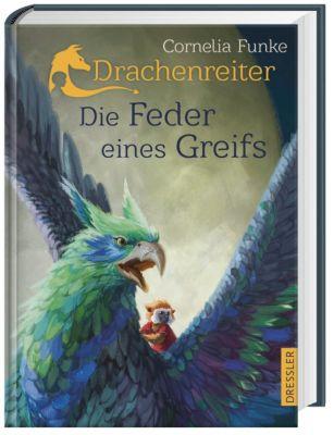 Drachenreiter - Die Feder eines Greifs - Cornelia Funke |