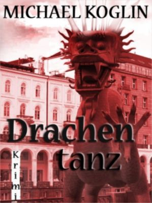 Drachentanz, Michael Koglin