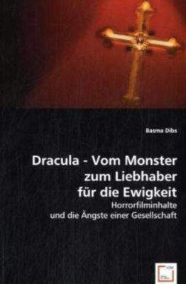 dracula vom monster zum liebhaber f r die ewigkeit buch. Black Bedroom Furniture Sets. Home Design Ideas