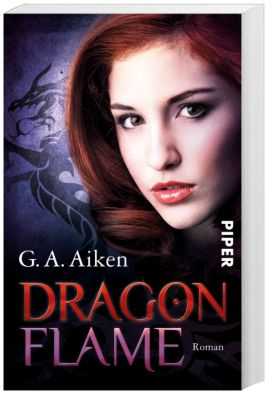 Dragon Band 7: Dragon Flame - G. A. Aiken |