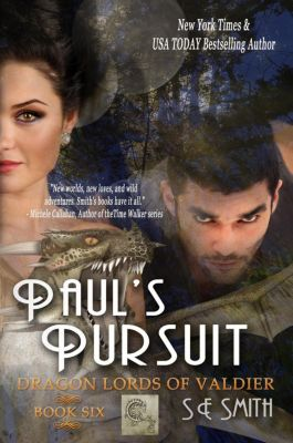 Dragon Lords of Valdier: Paul's Pursuit (Dragon Lords of Valdier, #6), S.E. Smith