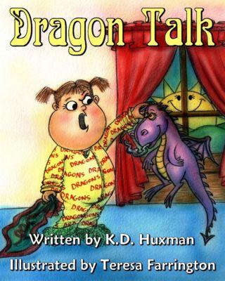 Dragon Talk, K. D. Huxman