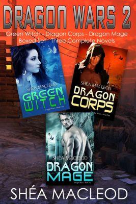 Dragon Wars Boxed Sets: Dragon Wars 2: Three Complete Novels Boxed Set (Dragon Wars Boxed Sets, #2), Shéa MacLeod