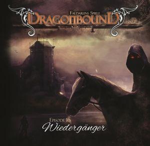 Dragonbound 16-Wiedergänger, Jürgen Kluckert, Bettina Zech, Torsten Michaelis, +++