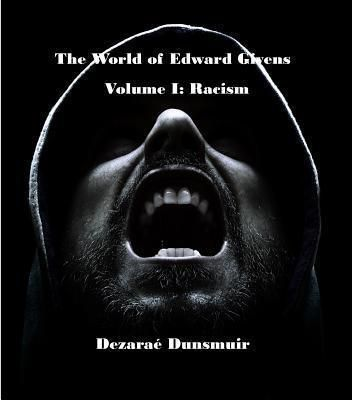 Dragon's Press: The World of Edward Givens: Volume I, Dezarae Dunsmuir