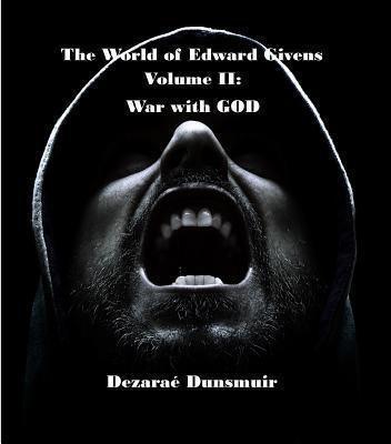 Dragon's Press: The World of Edward Givens: Volume II, Dezarae Dunsmuir