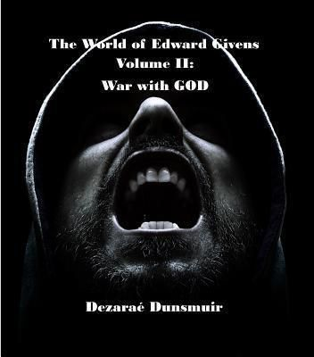 Dragon's Press: The World of Edward Givens: Volume II, Dezarae Dunsmuir