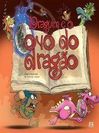Draguim e o ovo do dragão, Carlos J. Campos