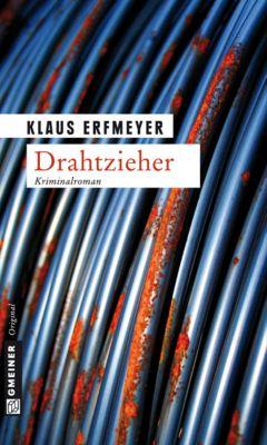 Drahtzieher, Klaus Erfmeyer