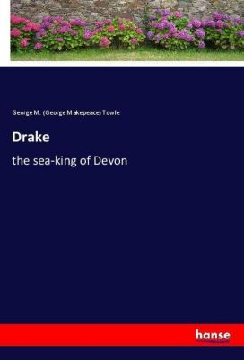 Drake, George M. (George Makepeace) Towle