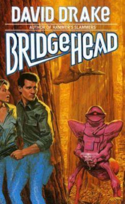Drake, D: Bridgehead, David Drake