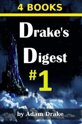 Drake's Digest - LitRPG/Fantasy/Dystopian, Adam Drake