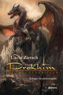 Drakhim - Die Drachenkrieger - Uschi Zietsch |