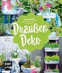 Draußen-Deko - Katharina Pasternak |