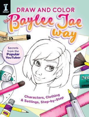 Draw and Color the Baylee Jae Way, Baylee Jae