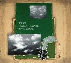 Draw Breath, The Nels Cline Singers
