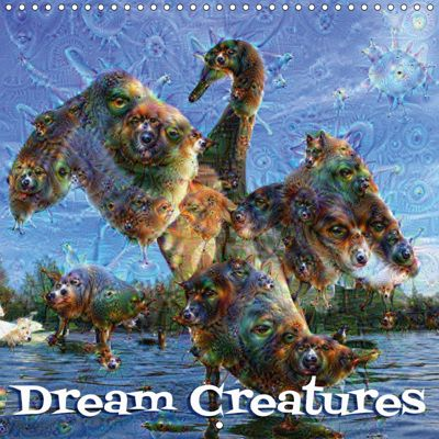 Dream Creatures (Wall Calendar 2019 300 × 300 mm Square), B. Hilmer-Schroeer and Ralf Schroeer