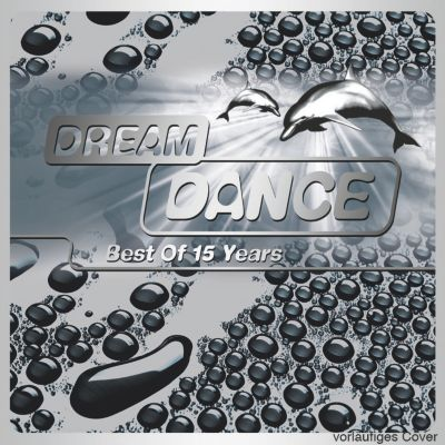 Dream Dance - Best Of 15 Years, Diverse Interpreten