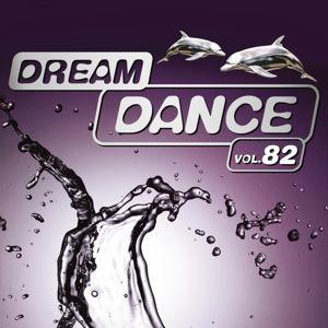 Dream Dance Vol. 82, Diverse Interpreten