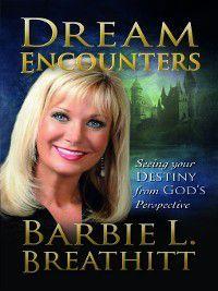 Dream Encounters, Barbie Breathitt