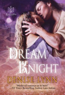 Dream Knight, Denise Lynn