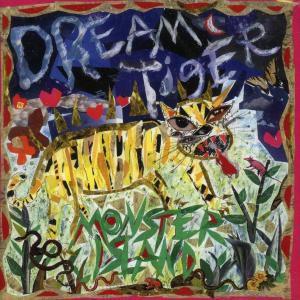 Dream Tiger, Monster Island