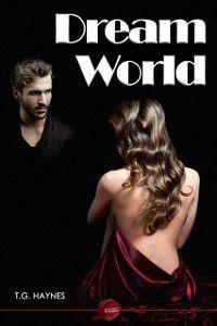 Dream World, T.G. Haynes